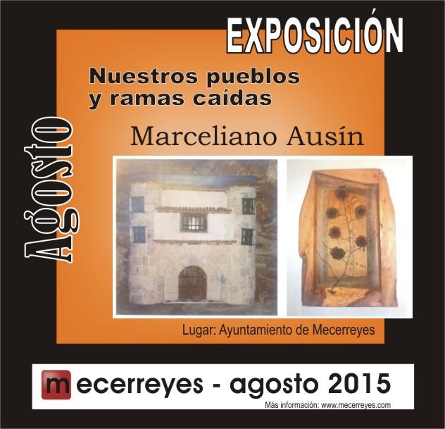 Mecerreyes, Agosto Cultural 2015, Exposición de Marce Ausin