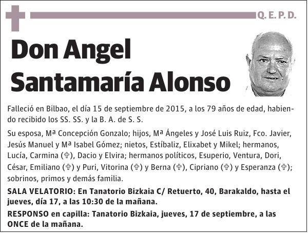 Esquela de Ángel Santarmaría Alonso, falleció en Bilbao, el 15-09-2015 a 79 los años