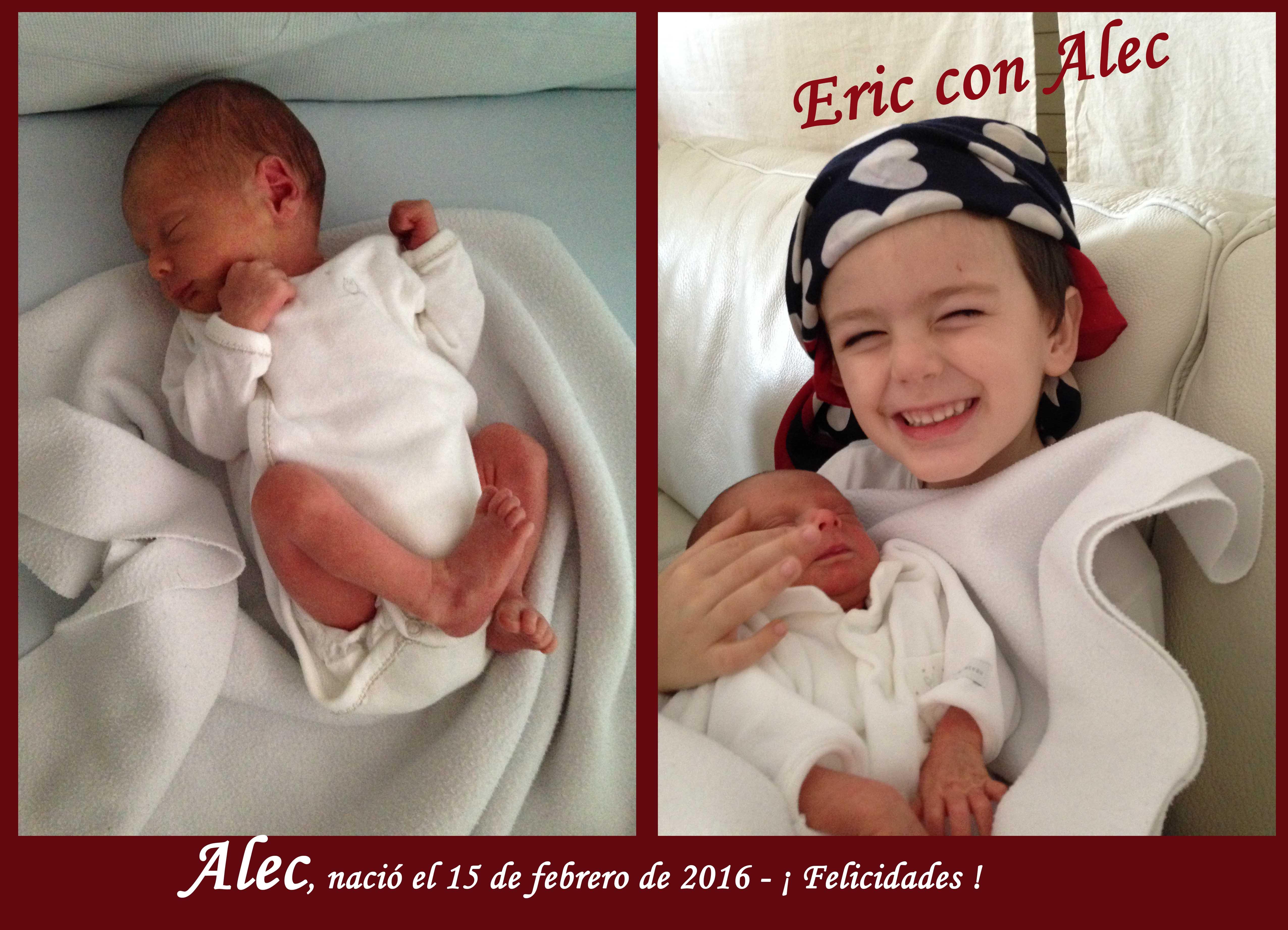 Alec, nació el 15 de febrero de 2016