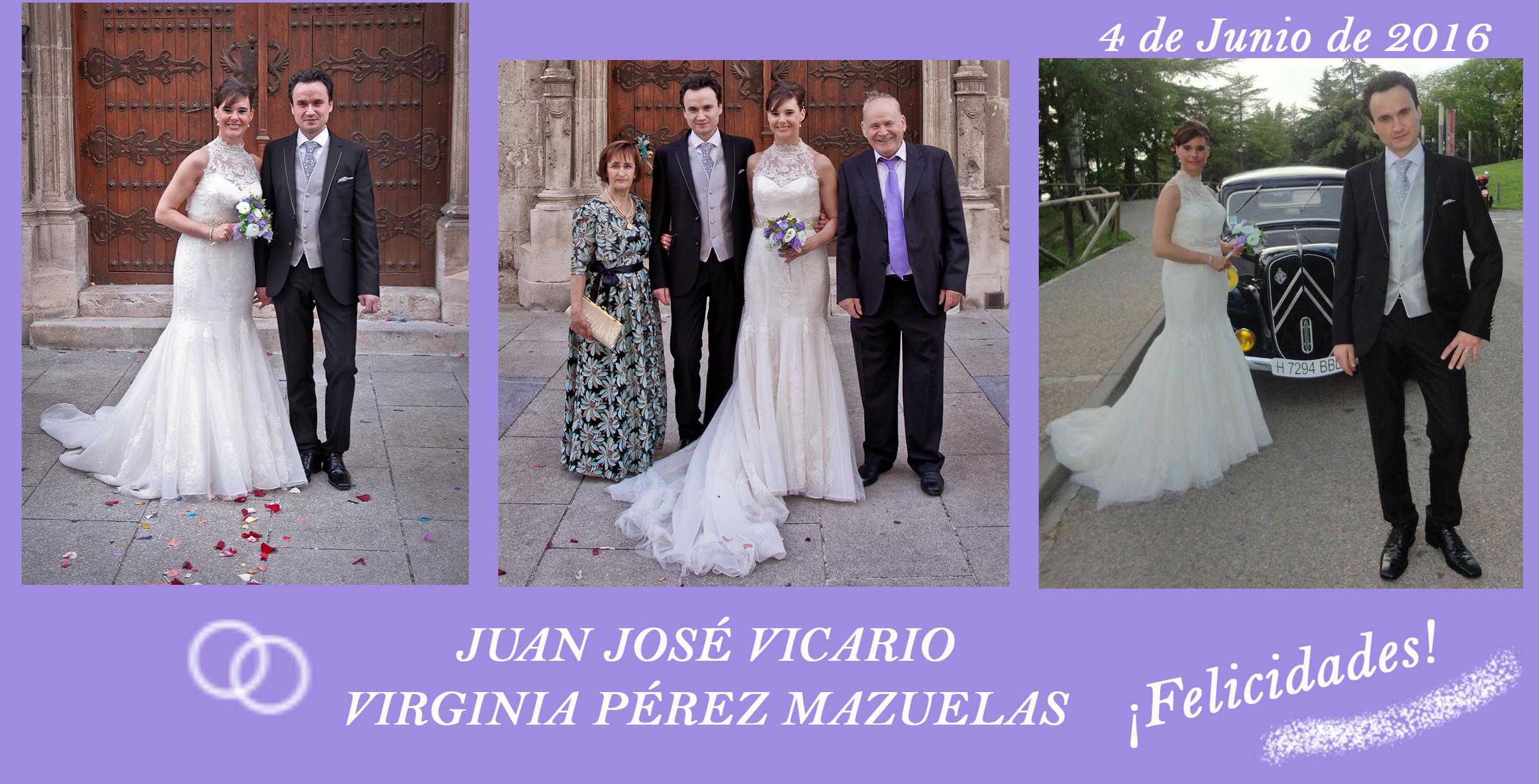 Boda de JUAN JOSÉ VICARIO (hijo de Boni-Guarni y Bea) Y VIRGINIA PÉREZ MAZUELAS