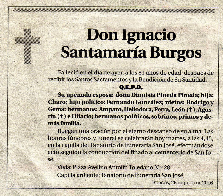 Esquela de Ignacio Santamaría Burgos, falleció en Burgos el 25-07-2016 a los 81 años
