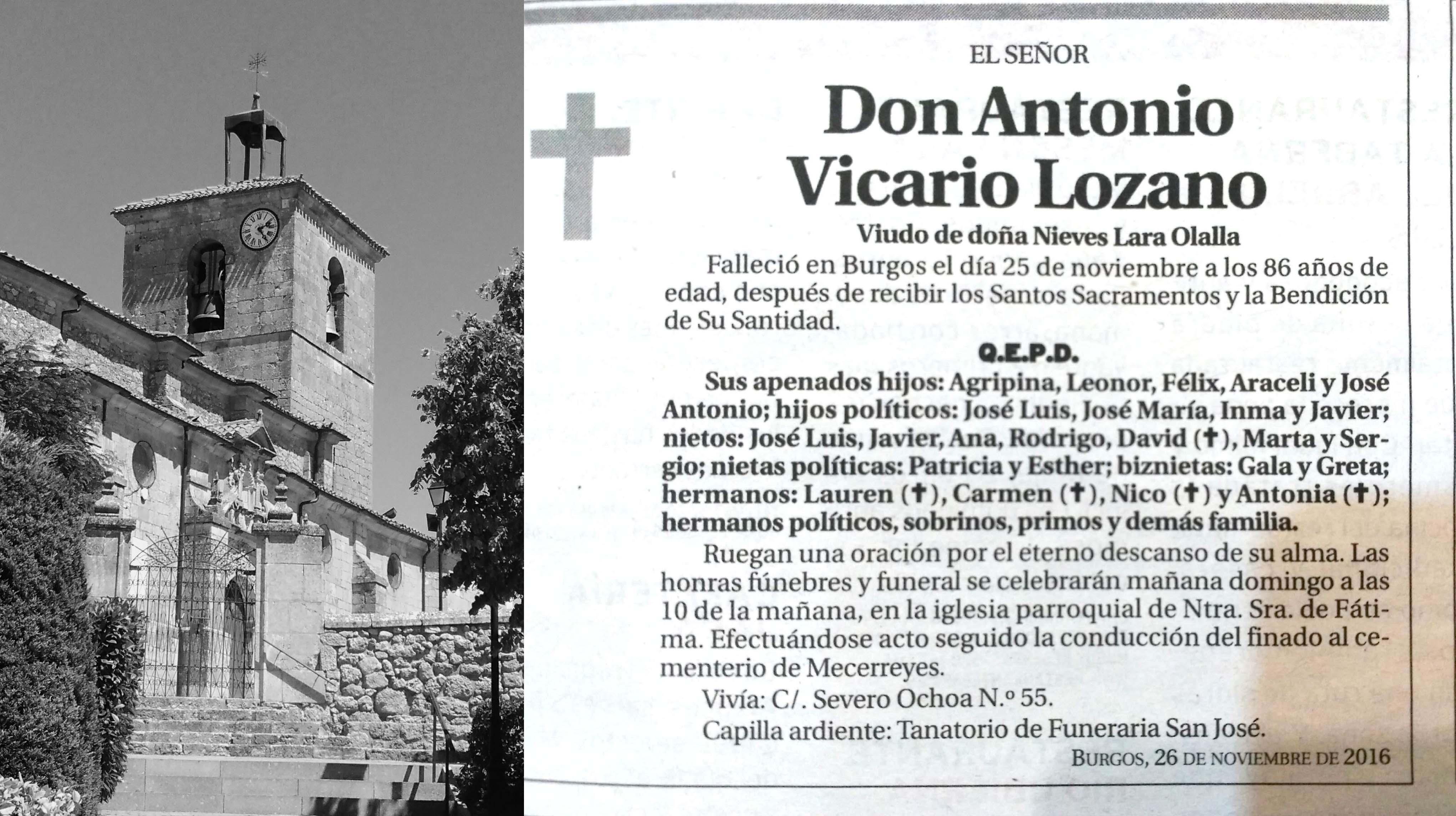 Antonio Vicario Lozano, falleció en Burgos el 25 de noviembre de 2016, a los 86 años