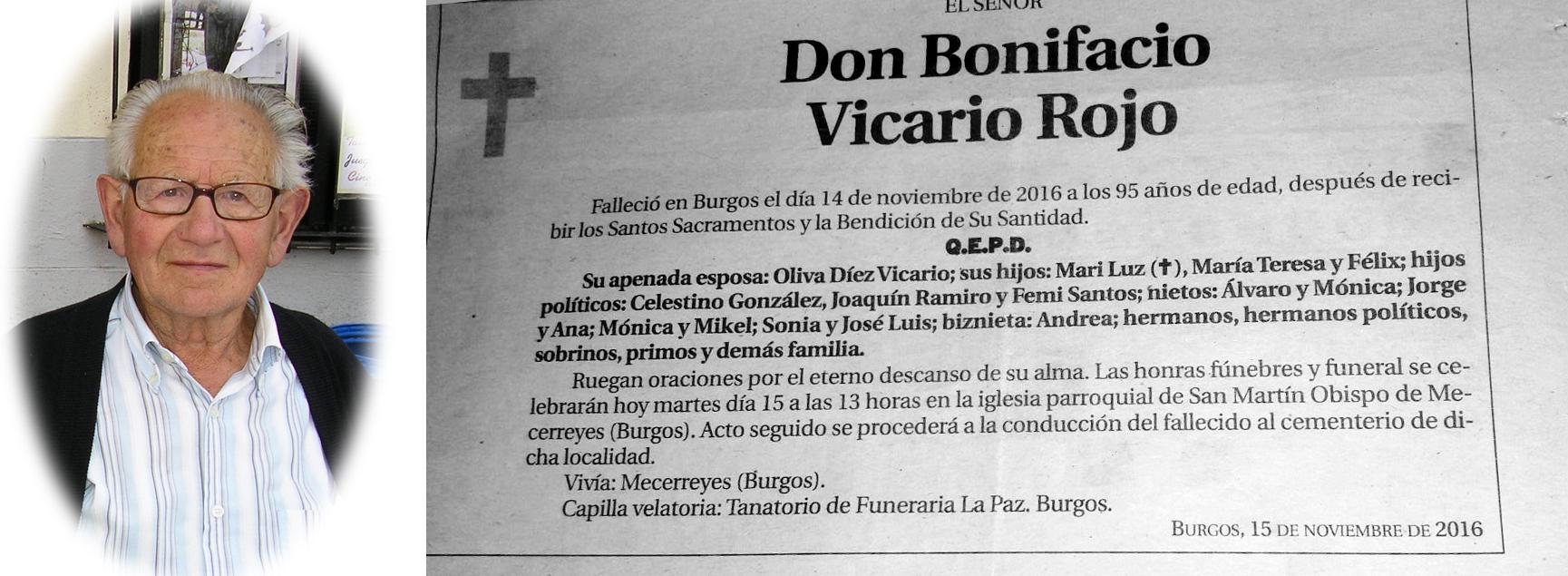 Bonifacio Vicario Rojo, falleció en Burgos el 14 de noviembre de 2016, a los 95 años