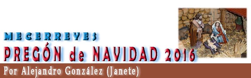 Pregón de Navidad – 2016, por Alejandro (Janete)