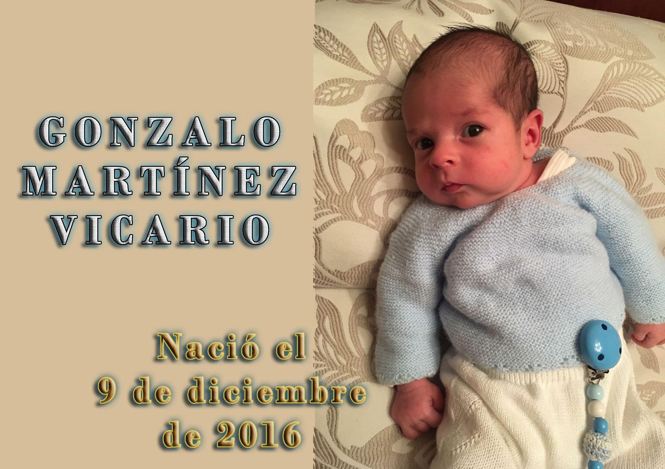 Gonzalo Martínez Vicario, nació el 9-12-2016